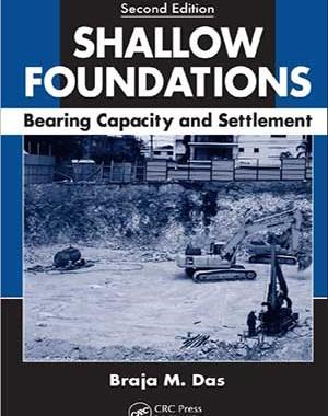 دانلود کتاب Shallow Foundations Bearing Capacity and Settlement, 2nd ed , B. M. Das